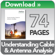 Understanding Cable and Antenna Analysis